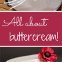 All About Buttercream